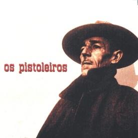 Os Pistoleiros, a banda